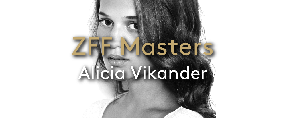 ZFF Masters: Alicia Vikander