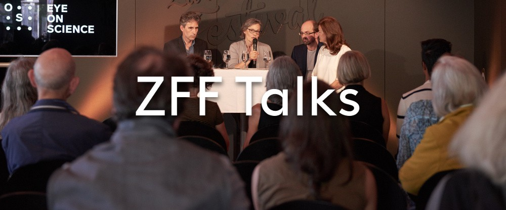 ZFF Talks: Science, Research and Film