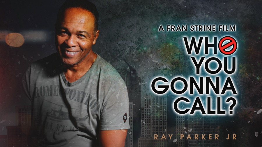 WHO YOU GONNA CALL Ray Parker Jr.